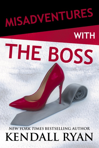 Misadventures with the Boss - Kendall Ryan book cover