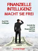 Finanzielle Intelligenz macht sie frei