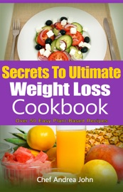 SECRETS TO ULTIMATE WEIGHT LOSS COOKBOOK