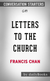 Letters to the Church by Francis Chan: Conversation Starters