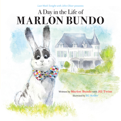 Jill Twiss & Marlon Bundo - Last Week Tonight with John Oliver Presents a Day in the Life of Marlon Bundo book