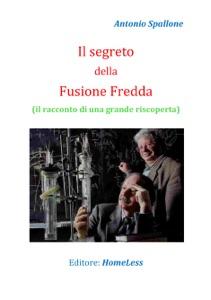 Il segreto della Fusione Fredda di Antonio Spallone Copertina del libro
