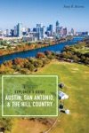 Explorers Guide Austin San Antonio  The Hill Country Third Edition  Explorers Complete