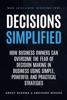 Decisions Simplified