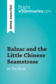 Balzac and the Little Chinese Seamstress by Dai Sijie (Book Analysis)