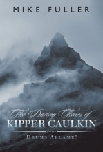 The Daring Times Of Kipper Caulkin