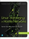 Linux Hardening In Hostile Networks