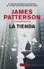 James Patterson & Richard DiLallo - La Tienda portada