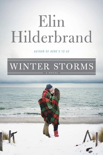 Elin Hilderbrand - Winter Storms