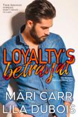 Loyalty's Betrayal