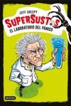 Supersustos El Laboratorio Del Pnico