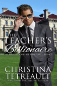 The Teacher's Billionaire