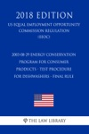 2003-08-29 Energy Conservation Program For Consumer Products - Test Procedure For Dishwashers - Final Rule US Energy Efficiency And Renewable Energy Office Regulation EERE 2018 Edition
