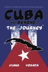 Cuba And BeyondThe Journey