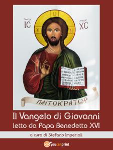 Il Vangelo di Giovanni letto da Papa Benedetto XVI Libro Cover