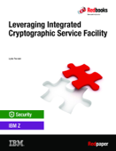 Leveraging Integrated Cryptographic Service Facility