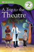A Trip to the Theatre (Enhanced Edition)