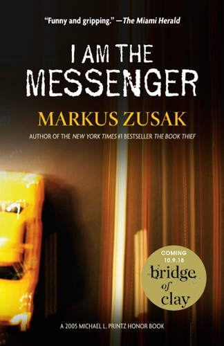 Markus Zusak - I Am the Messenger