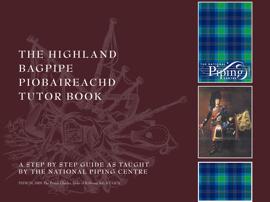 The Highland Bagpipe Piobaireachd Tutor Book