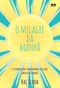O milagre da manhã Book Cover