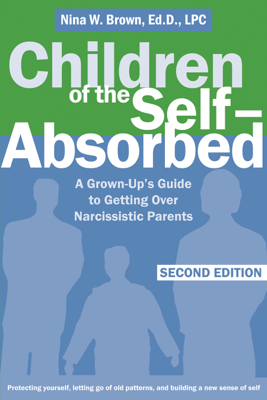 Children of the Self-Absorbed - Nina Brown book