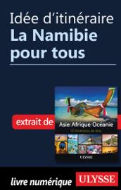 Idée d'itinéraire - La Namibie pour tous