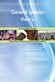 General Systems Theory A Complete Guide