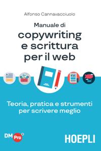 Manuale di copywriting e scrittura per il web Copertina del libro