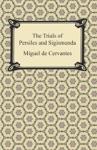 The Trials Of Persiles And Sigismunda