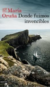 Donde fuimos invencibles Book Cover