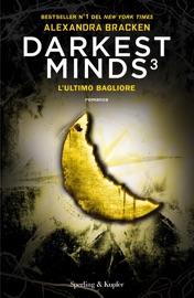 Darkest Minds 3 l'ultimo bagliore PDF Download