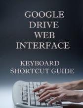Google Drive Web Interface Keyboard Shortcut Guide