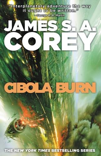 James S. A. Corey - Cibola Burn