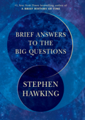 Brief Answers to the Big Questions Book Cover