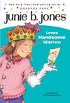 Junie B Jones 7 Junie B Jones Loves Handsome Warren