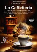 Il Manuale del barista - la caffetteria 2017 Book Cover