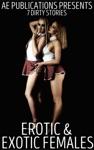 Erotic  Exotic Females 7 Dirty Stories