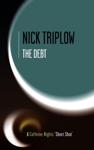 The Debt (Caffeine Nights Short Shots, #2)