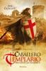 El Caballero Templario