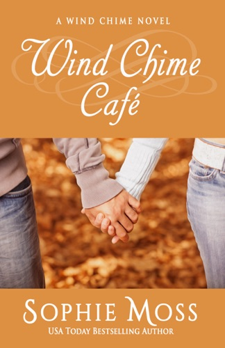 Wind Chime Cafe - Sophie Moss - Sophie Moss