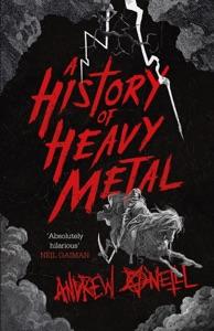 A History of Heavy Metal di Andrew O'Neill Copertina del libro