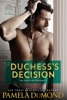 The Duchess's Decision