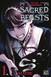 To the Abandoned Sacred Beasts T01 La couverture du livre martien