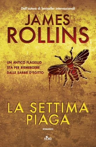 James Rollins - La settima piaga