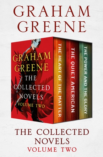 Graham Greene - The Collected Novels Volume Two
