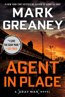 Agent in Place - Mark Greaney book