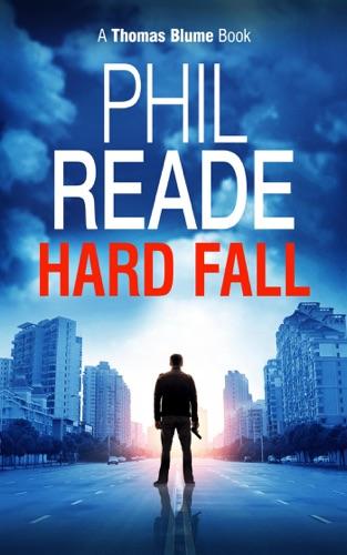 Hard Fall - Phil Reade - Phil Reade