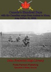Canadas Hundred Days With The Canadian Corps From Amiens To Mons Aug 8-Nov 11 1918