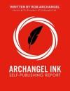 Archangel Ink Self Publishing Report