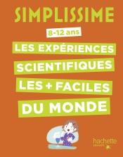 Simplissime - Le livre des expériences scientifiques le plus facile du monde